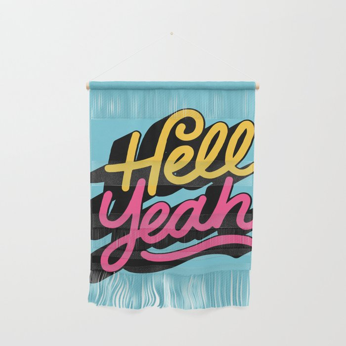 hell yeah 002 x typography Wall Hanging