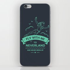 Fly with me to Neverland - Peter Pan iPhone & iPod Skin