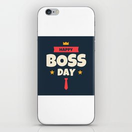 Happy Boss Day 2 iPhone Skin