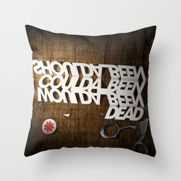 Shoulda Coulda Woulda Throw Pillow