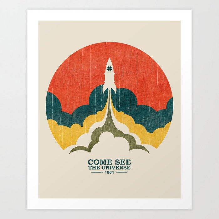 Come See The Universe Kunstdrucke