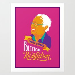 Welcome to the Political Revolution Art Print