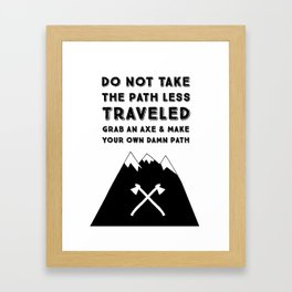 Make Your Own Path Framed Art Print