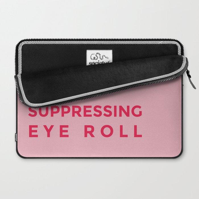 Suppressing eye roll Laptop Sleeve