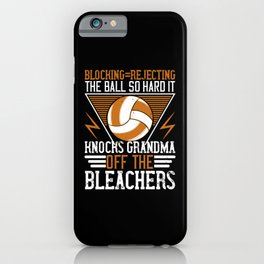 Blocking Rejecting The Ball So Hard iPhone Case