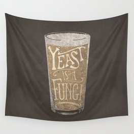 Yeast is a Fungi - Beer Pint Wall Tapestry