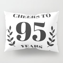 Cheers to 95 Years. 95th Birthday Party Ideas. 95th Anniversary Pillow Sham