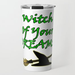 Witch Of Your Dreams Travel Mug