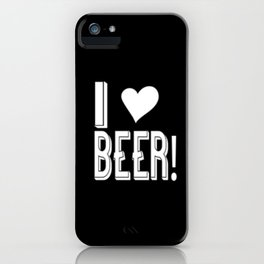 I Love Beer iPhone Case