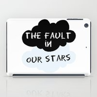 the fault iPad Cases featuring The Fault In Our Stars by swiftstore
