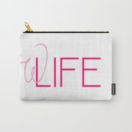 WifeLife Carry-All Pouch