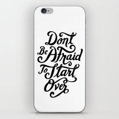 Don't Be Afraid iPhone & iPod Skin