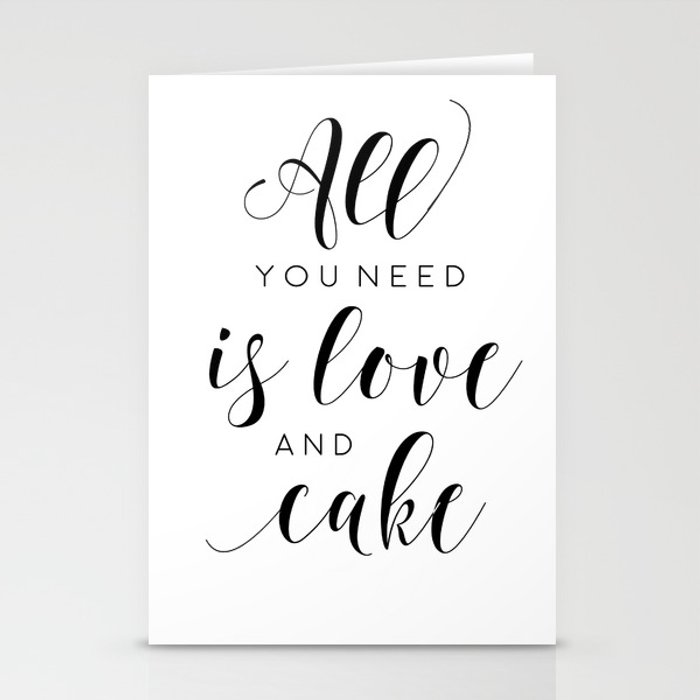 PRINTABLE WALL ART, All You Need Is Love And Cake, Love Sign,Food Quote,Cake Shop Decor,Funny Poster Stationery Cards by tomoogorelica