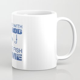 I MAKE FISH COME Coffee Mug