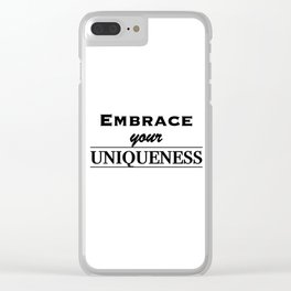 Embrace your uniqueness Clear iPhone Case