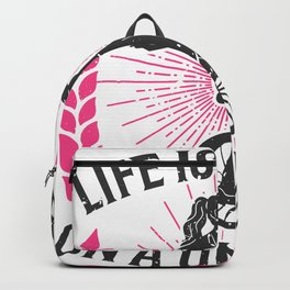 Life is better on a unicycle Backpack