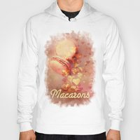 macarons Hoodies featuring Love Macarons! by Andras Balogh
