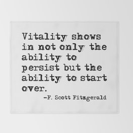 The ability to start over - F. Scott Fitzgerald quote Throw Blanket