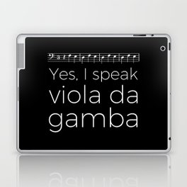 Yes, I speak viola da gamba Laptop & iPad Skin