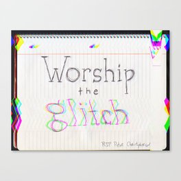 worship the glitch Canvas Print