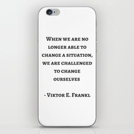Stoic Wisdom Quotes - Viktor Frankl iPhone Skin