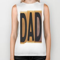 dad Biker Tanks featuring DAD by NevFina