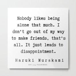 7 |  Haruki Murakami Quotes | 190811 Metal Print