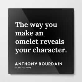 16   | Anthony Bourdain Quotes | 191207 Metal Print