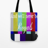 lorde Tote Bags featuring And We'll Never Be Royals by Eduardo Fiho