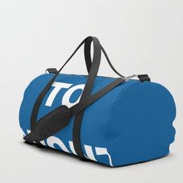 Loyal to Toronto Duffle Bag