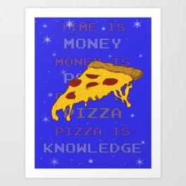 PizzaIsKnowledge Art Print