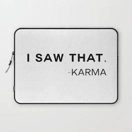 Karma Saw That Laptop Sleeve