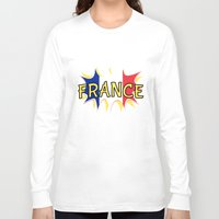 france Long Sleeve T-shirts featuring France by mailboxdisco