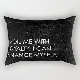 Spoil Me Rectangular Pillow