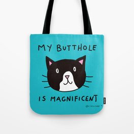 My Butthole is Magnificent Tote Bag