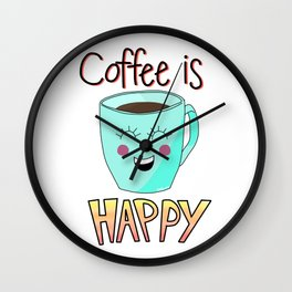 A cup of Happy Coffee Wall Clock