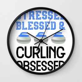 Curling Love Stressed Blessed Obsessed Player Fan Graphic Raglan Baseball design Wall Clock