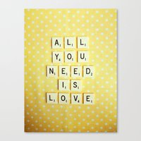 all you need is love Canvas Prints featuring All You Need is Love by happeemonkee