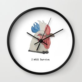 Rooster I WILL SURVIVE Wall Clock