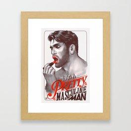 Pretty Masculine Framed Art Print