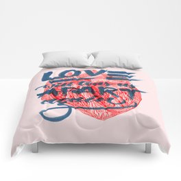 Love will tear us apart. Comforters