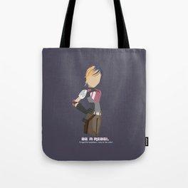 Be a Rebel!  Tote Bag