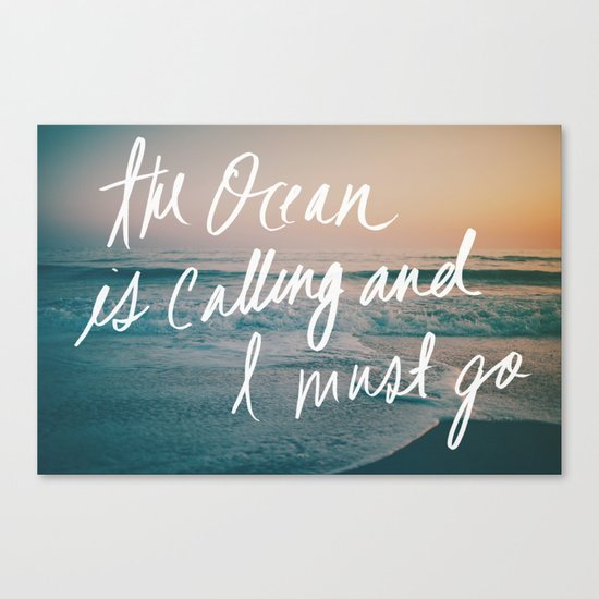 The Ocean is Calling by Laura Ruth and Leah Flores Canvas Print