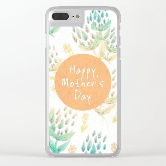 Happy Mother's Day Clear iPhone Case