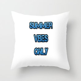 Summer vibes only Throw Pillow