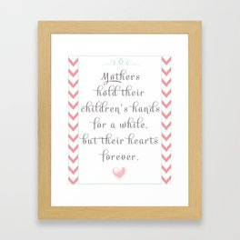 Mothers Quote Framed Art Print
