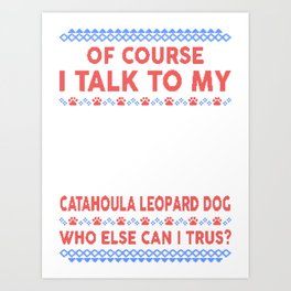 Catahoula Leopard Dog Ugly Christmas Sweater Art Print