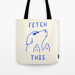 Fetch This Tote Bag