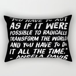 Radically Transform the World Rectangular Pillow