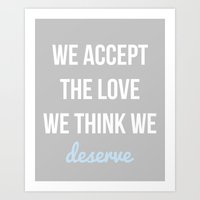 the perks of being a wallflower Art Prints featuring Perks of Being a Wallflower by Pretty Talk